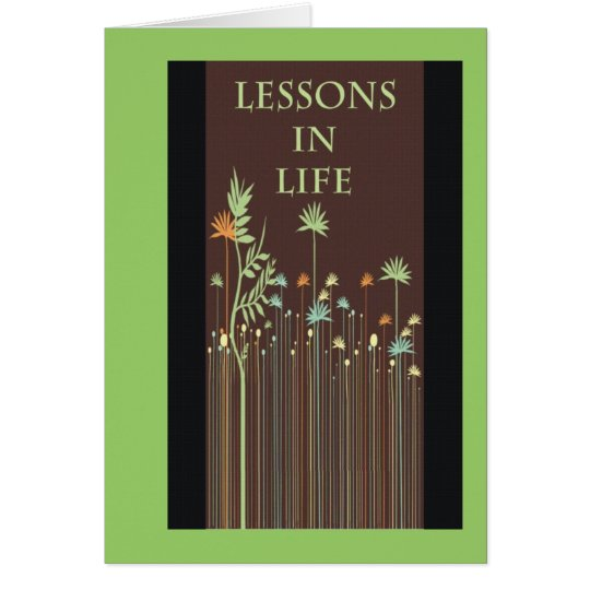 Lessions in Life Card