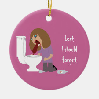 Lest I Should Forget Vomiting Sobriety Date Round Ceramic Decoration