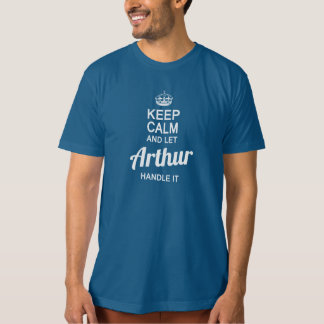 Let Arthur handle it! T-Shirt