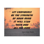 let confidence be the strength of your mind stretched canvas prints