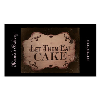 """Let 'Em Eat Cakes Pack Of Standard Business Cards"