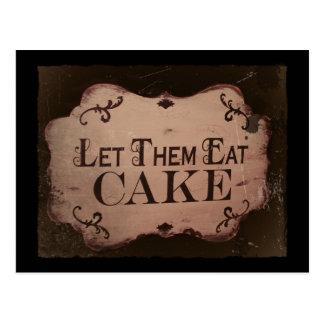 """""""Let 'Em Eat Cakes Postcard"""