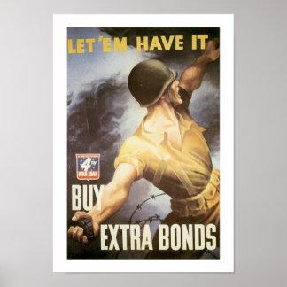 Let 'Em Have it - Buy War Bonds Poster