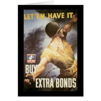 Let  Em Have It World War II Greeting Card