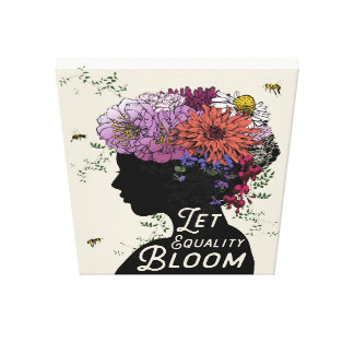 """Let Equality Bloom - Canvas print 18"""" x 24"""""""