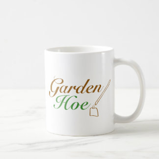Let everyone know that you are a garden hoe! basic white mug