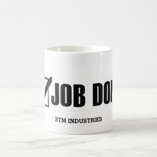 Let everyone know you got the job done! basic white mug