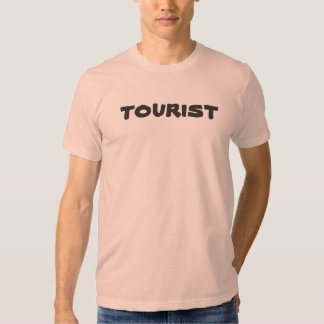 Let everyone know you're a tourist. AWESOME! T-shirt