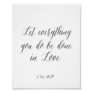 Let everything you do be done in Love Poster