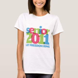Let Freedom Ring 2011 Graduation T-Shirt