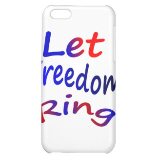 Let Freedom Ring iPhone 5C Cover