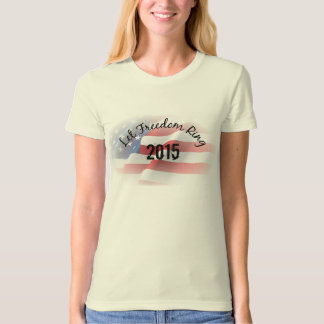 Let Freedom Ring Patriotic T-Shirt