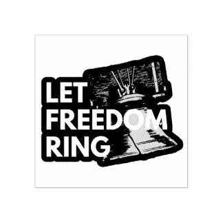 Let Freedom Ring Rubber Stamp