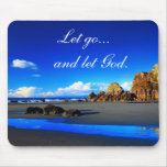Let go and let God. Mousepads