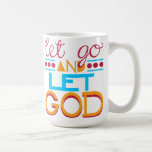 Let Go and Let GOD (Original Typography) Basic White Mug
