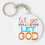 Let Go and Let GOD (Original Typography) Key Chain