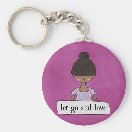 Let Go and Love by Linda Tieu Key