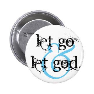 let go let god 6 cm round badge