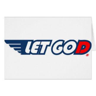 Let Go, Let God Card