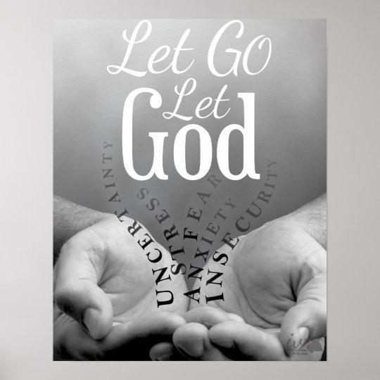 Let Go Let God Poster