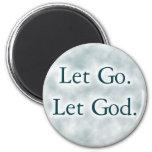 Let Go. Let God. Refrigerator Magnet
