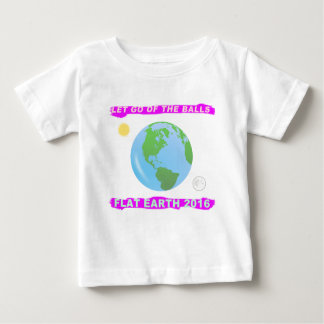 Let Go of the Balls - Flat Earth 2016 Tshirts