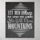 Let Her Sleep Chalkboard Poster