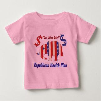 LET HIM DIE!) BABY T-Shirt