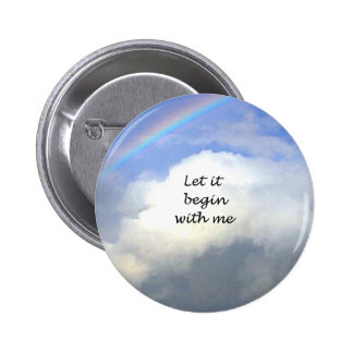 Let It Begin With Me 6 Cm Round Badge
