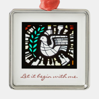 Let it begin with me.  Peace ornament. Christmas Ornament