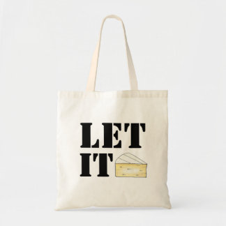 Let It Brie (Be) Cheese Foodie French Food Gift Tote Bag