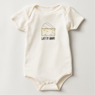 Let It Brie (Be) Cheese Wedge Foodie Food Baby Bodysuit