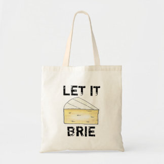 Let It Brie Cheese Tote Bag