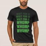 LET IT DROP T-Shirt