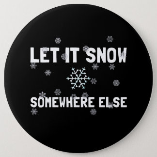 Let It Snow 6 Cm Round Badge