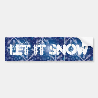 let it snow bumper sticker