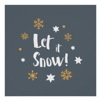 """Let it Snow!""  Calligraphy Christmas Gray Poster"