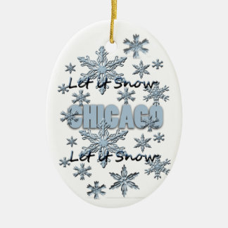Let it Snow Chicago Christmas Ornament