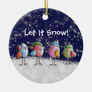 Let It Snow! Christmas Ornament