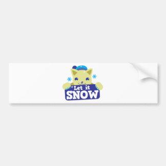 LET IT SNOW cute little kitty Bumper Stickers