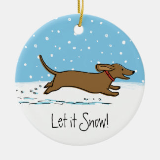 Let it Snow Dachshund - Happy Winter Wiener Dog Christmas Ornament