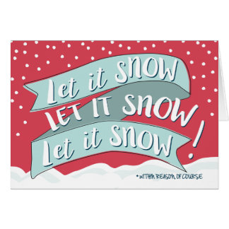 Let It Snow Funny Christmas Greeting Card