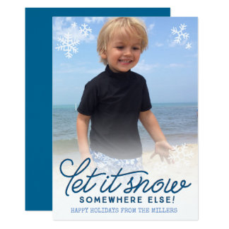 Let it Snow Funny Holiday Photo Card 13 Cm X 18 Cm Invitation Card