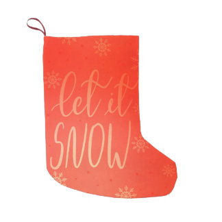 Let It Snow Handwritten Script Bright Red Small Christmas Stocking