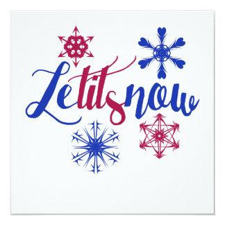 let it snow 13 cm x 13 cm square invitation card
