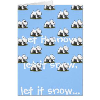 Let it snow, let it snow... card