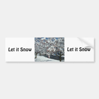 Let it Snow, Let it Snow, Let Snot Bumper Sticker