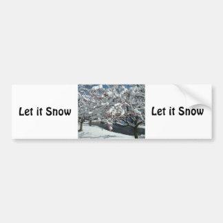 Let it Snow, Let it Snow, Let Snot Bumper Sticker