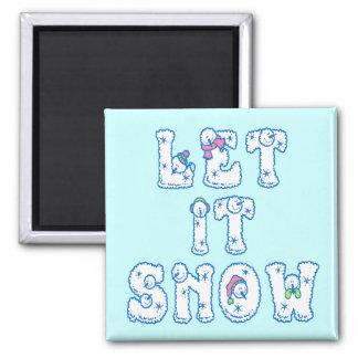 Let It Snow Magnet