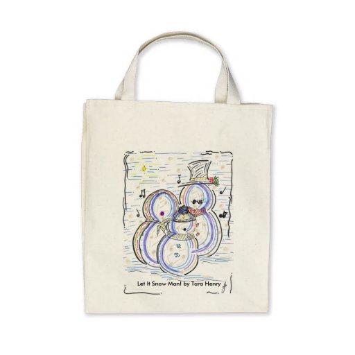 'Let It Snow Man!' Organic Tote Tote Bag